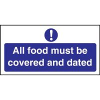 All Food Covered & Dated Sign - 100x200mm
